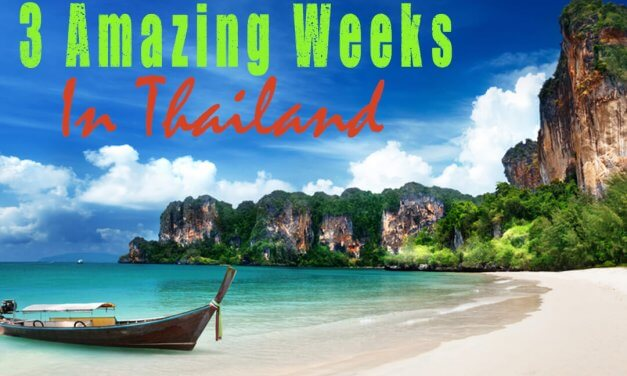 The Best 3 Week Thailand Travel Planning Guide For Backpackers!