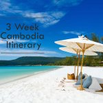 3 week Cambodia Itinerary & What to do